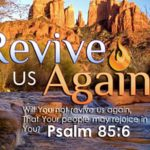 Lord Revive Us Again! Part 1