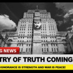 Ministry of Truth is Born